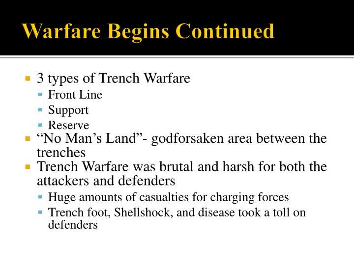Warfare Begins Continued
