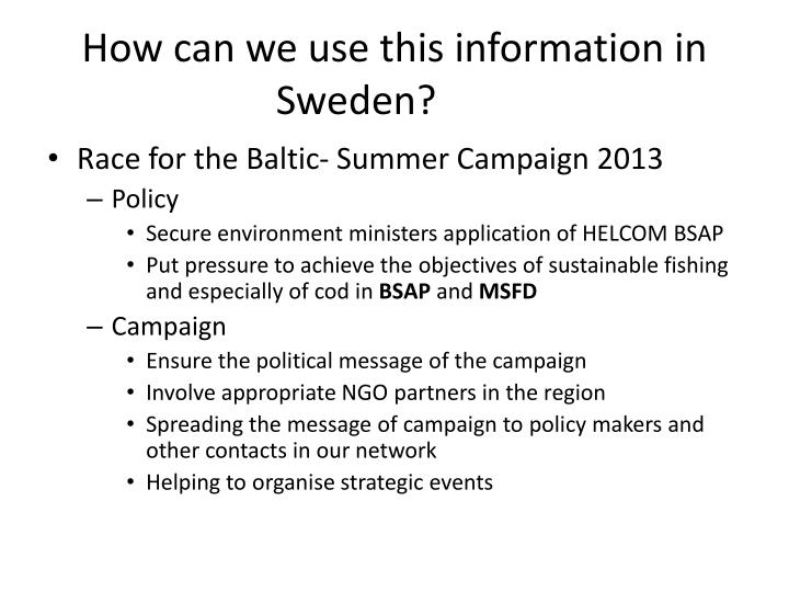 How can we use this information in Sweden?