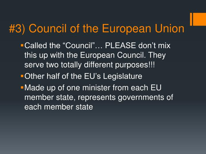 #3) Council of the European Union