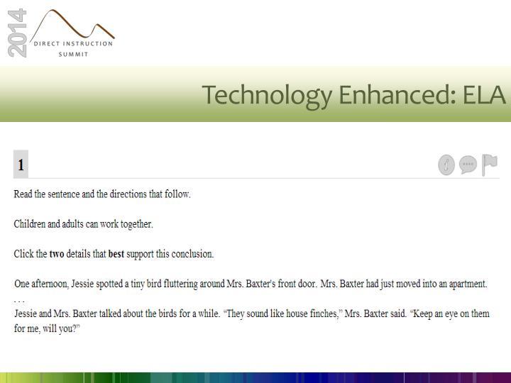 Technology Enhanced: ELA