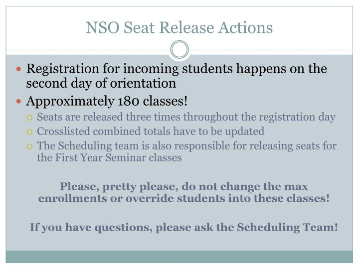NSO Seat Release Actions