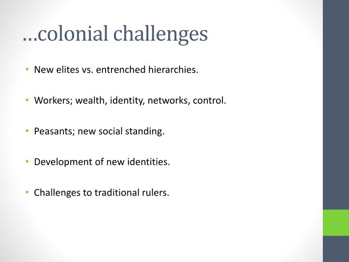 …colonial challenges