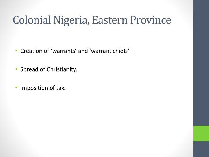 Colonial Nigeria, Eastern Province