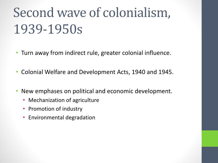 Second wave of colonialism, 1939-1950s