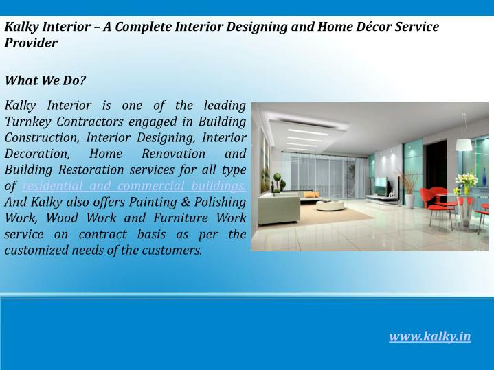 Kalky Interior – A Complete Interior Designing and Home Décor Service Provider