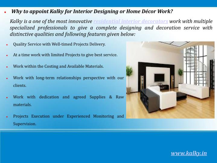 Why to appoint Kalky for Interior Designing or Home Décor Work?