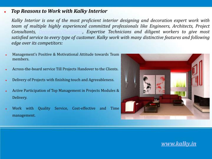 Top Reasons to Work with Kalky Interior
