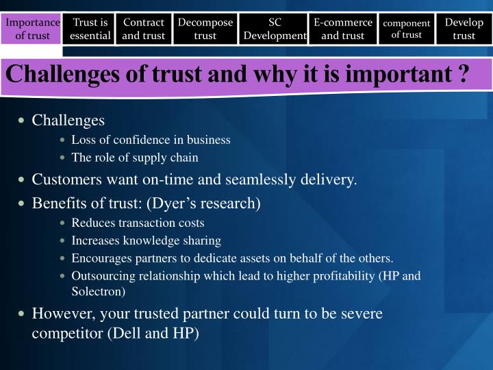 Challenges of trust and why it is important ?