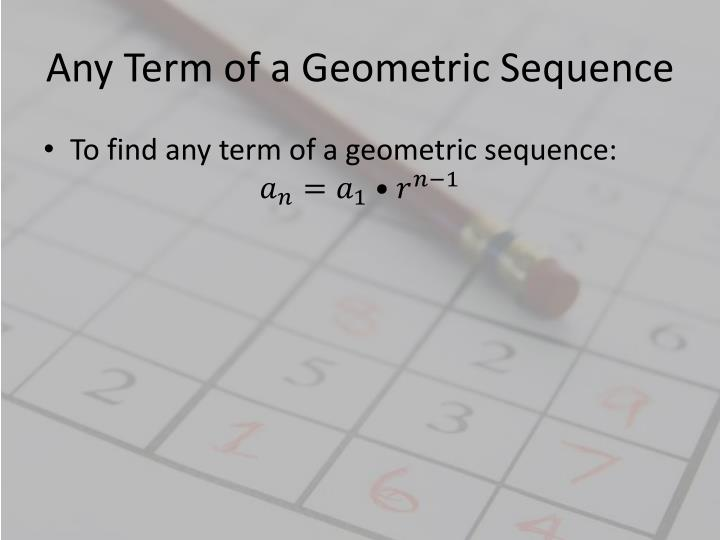 Any Term of a Geometric Sequence