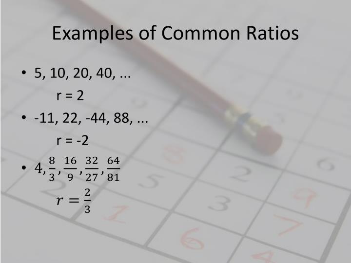 Examples of Common Ratios