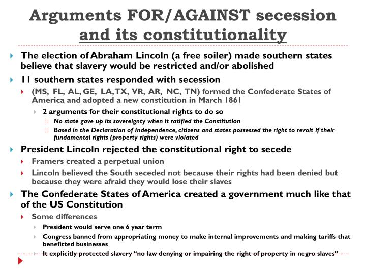 Arguments FOR/AGAINST secession