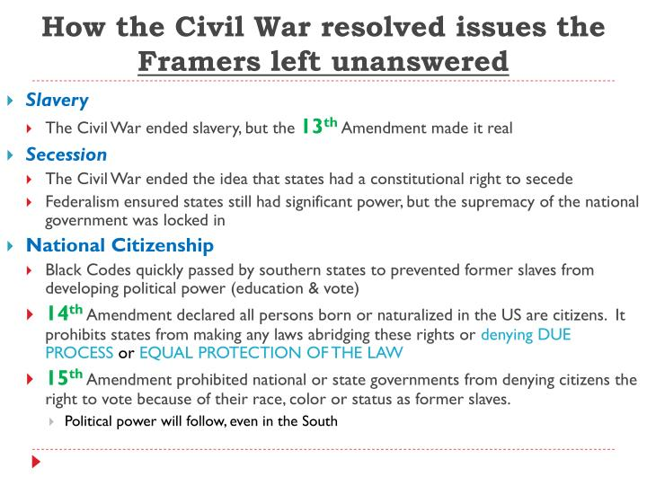 How the Civil War resolved issues the