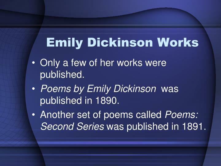 Emily Dickinson Works