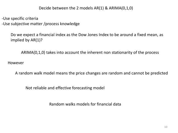 Decide between the 2 models AR(1) & ARIMA(0,1,0)