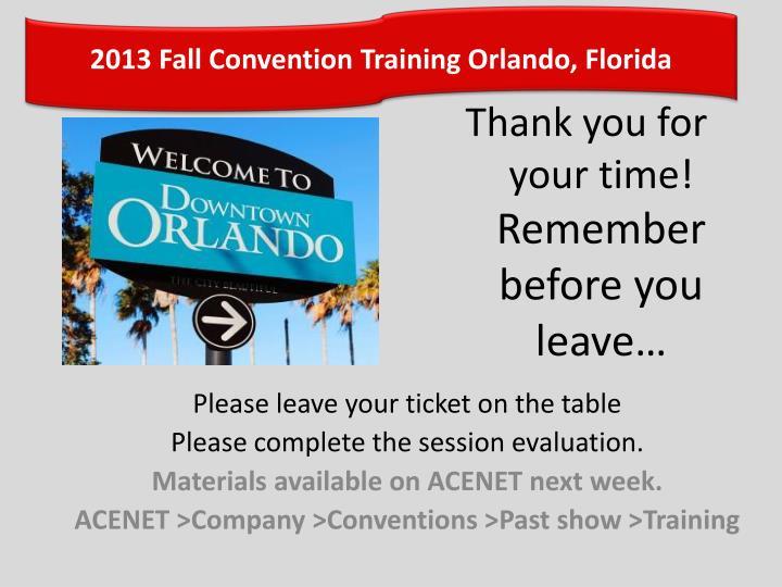 2013 Fall Convention Training Orlando, Florida