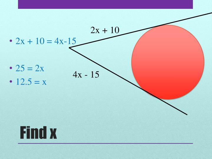 2x + 10 = 4x-15