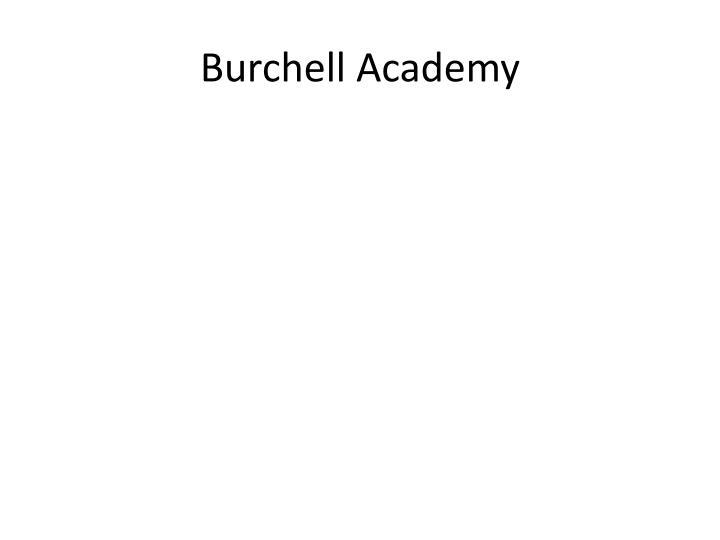 Burchell Academy
