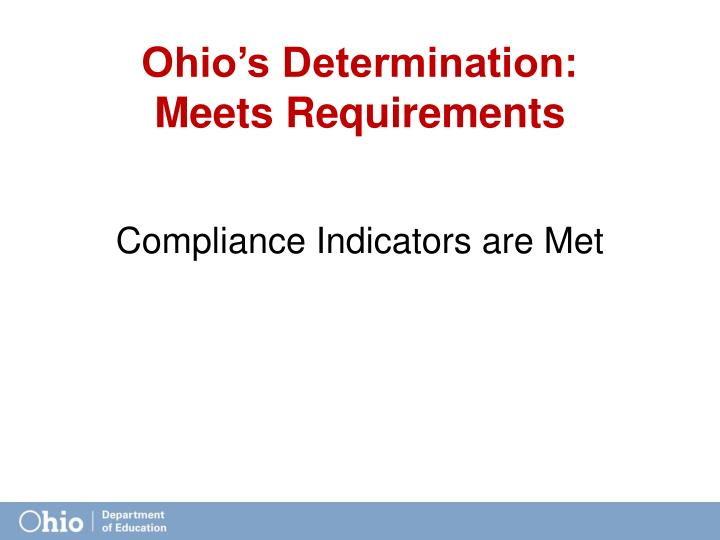 Ohio s determination meets requirements