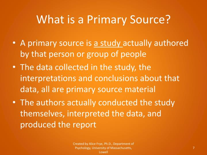 What is a Primary Source?