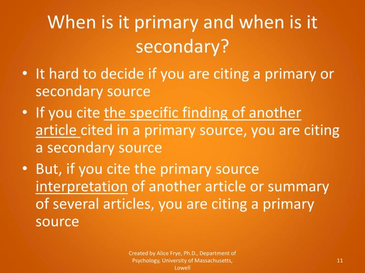 When is it primary and when is it secondary?