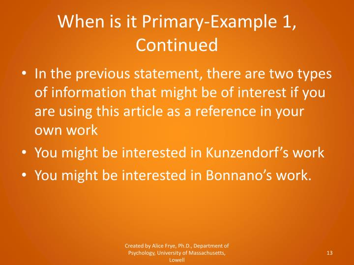 When is it Primary-Example 1, Continued