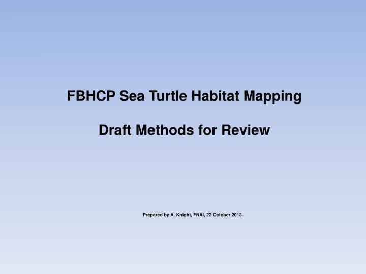 FBHCP Sea Turtle Habitat Mapping