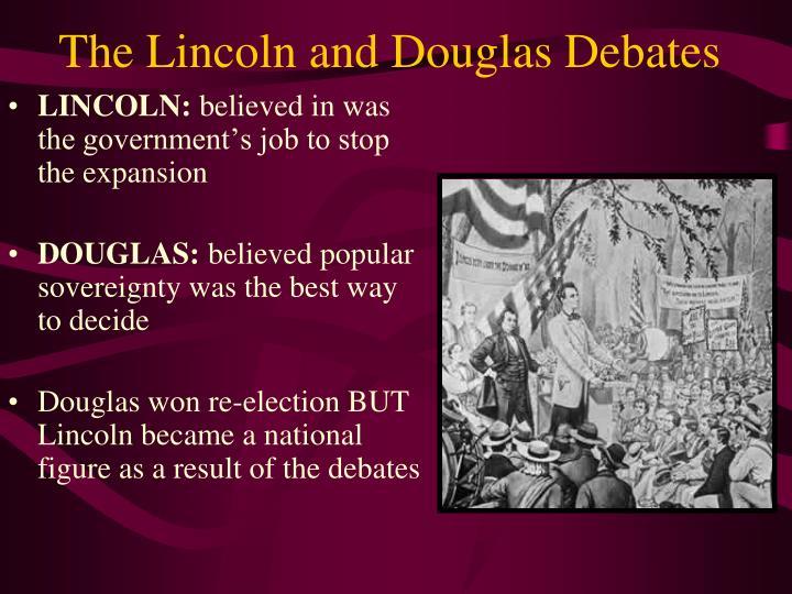The Lincoln and Douglas Debates