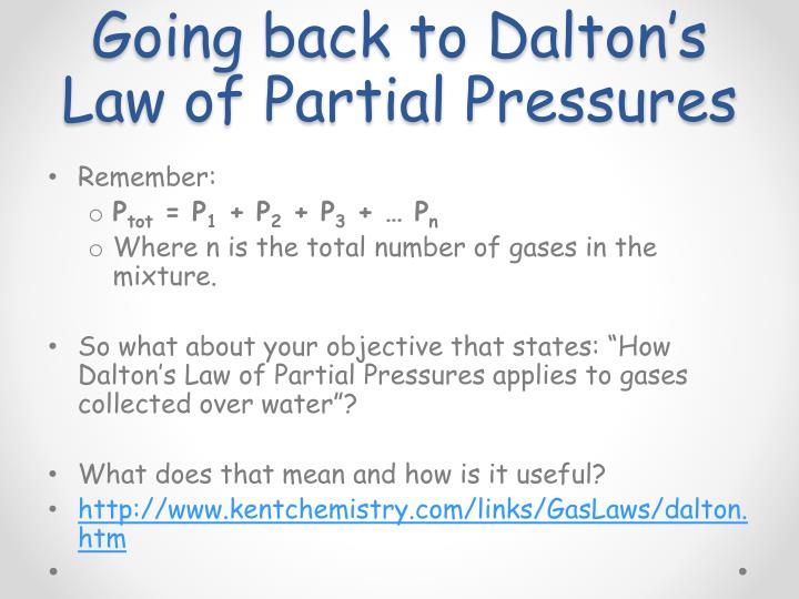 Going back to Dalton's Law of Partial Pressures