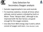 data selection for secondary oxygen analysis2