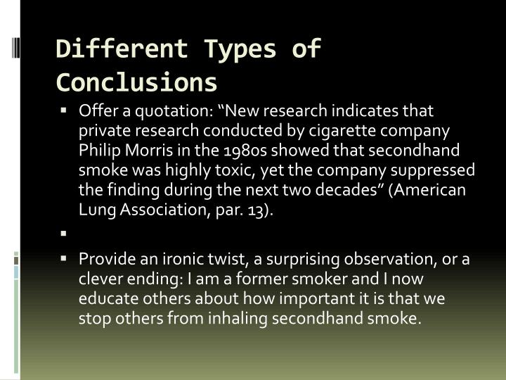 Different Types of Conclusions