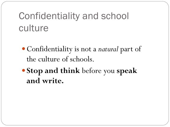 Confidentiality and school culture