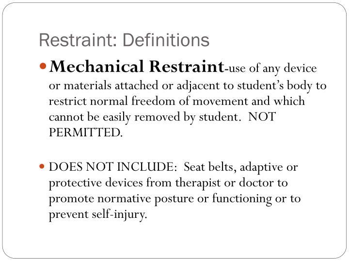 Restraint: Definitions