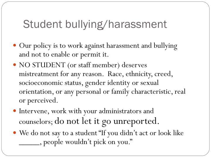 Student bullying/harassment