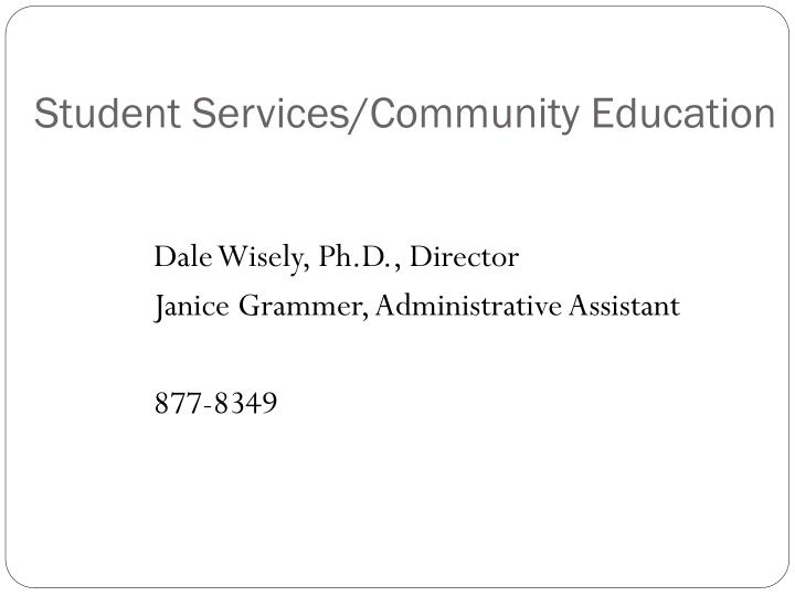 Student Services/Community Education