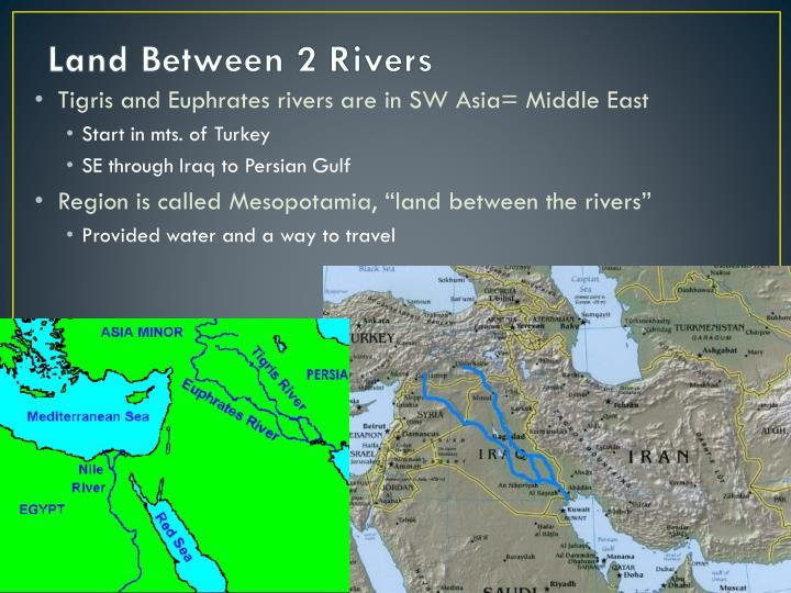 Land Between 2 Rivers