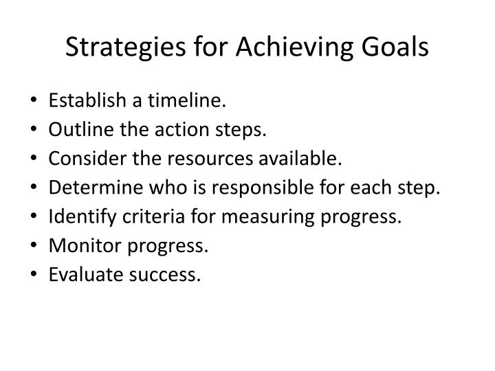 Strategies for Achieving Goals