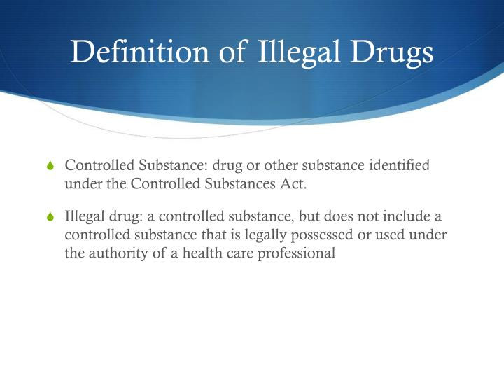 Definition of Illegal Drugs