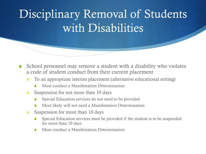 Disciplinary Removal of Students with Disabilities