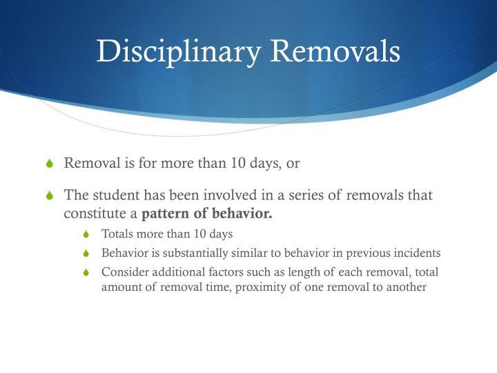Disciplinary Removals