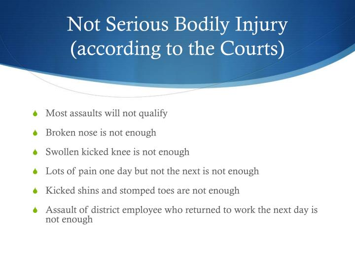 Not Serious Bodily Injury