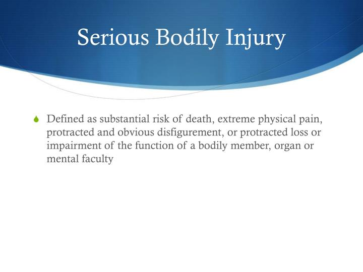 Serious Bodily Injury