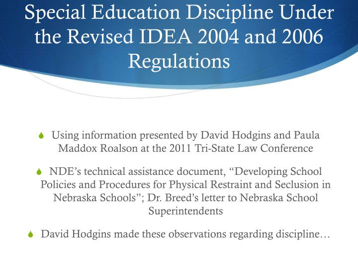 Special Education Discipline Under the Revised IDEA 2004 and 2006 Regulations