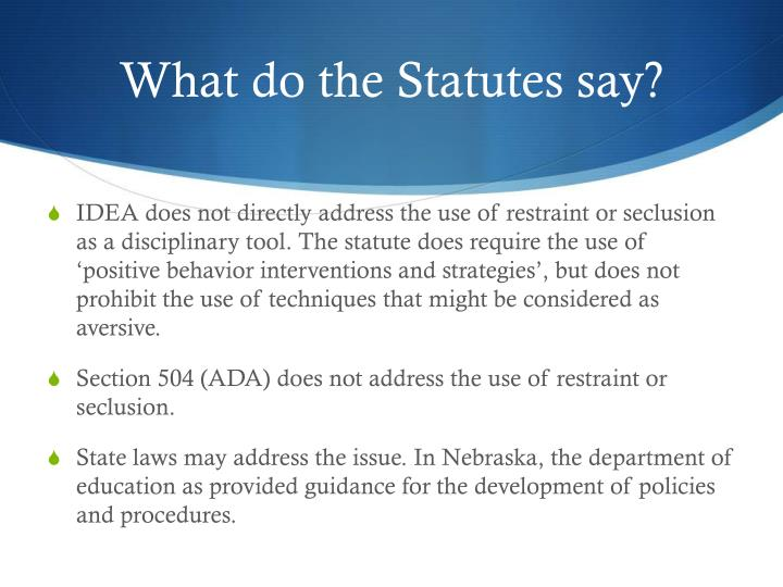 What do the Statutes say?
