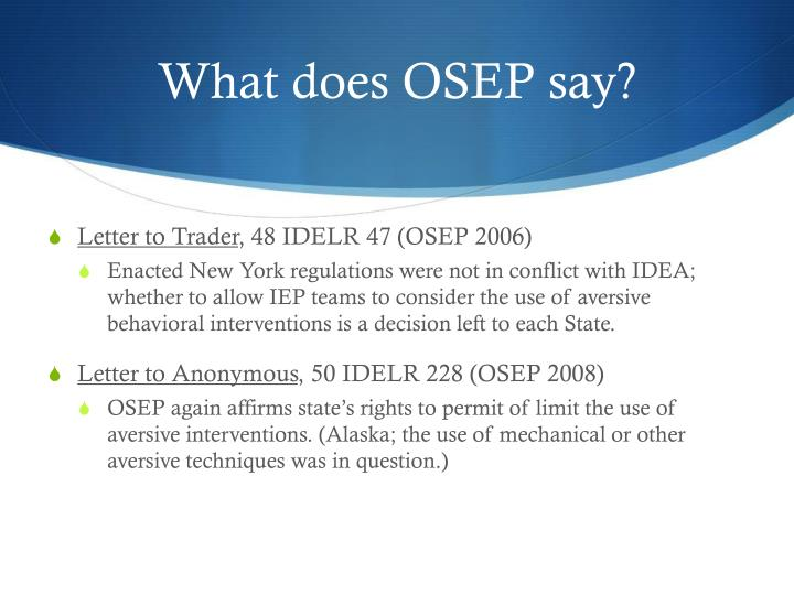 What does OSEP say?