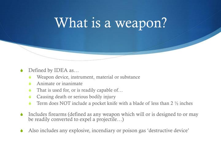 What is a weapon?