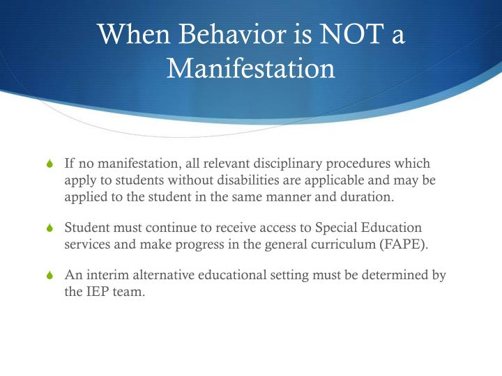 When Behavior is NOT a Manifestation