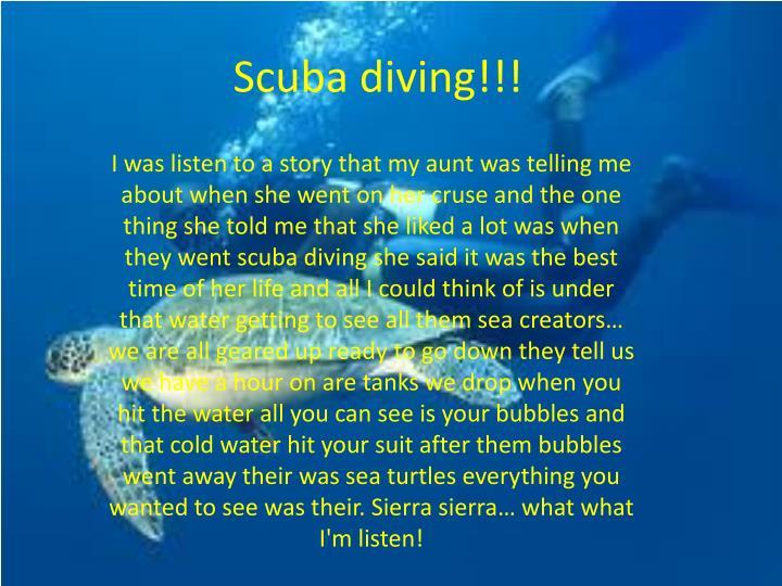 Scuba diving!!!