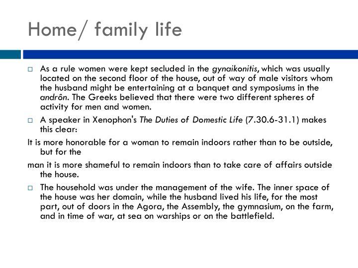 Home/ family life