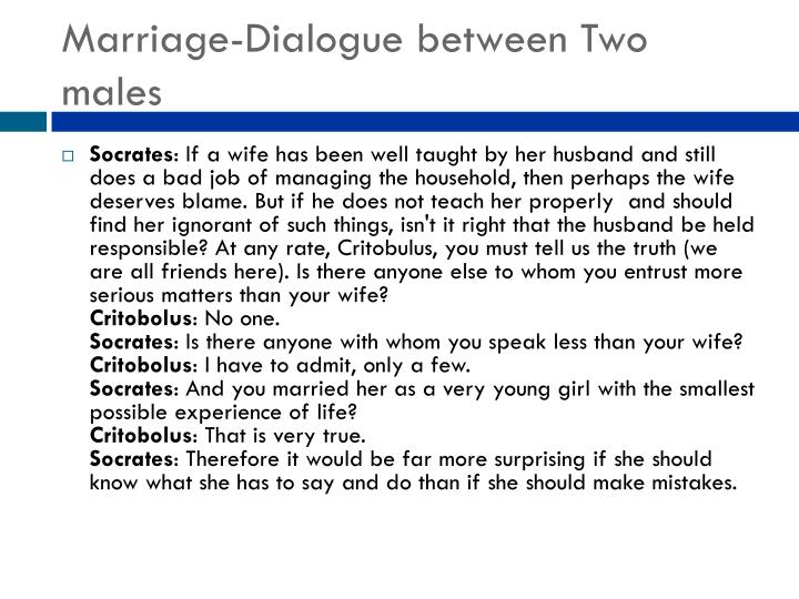 Marriage-Dialogue between Two males