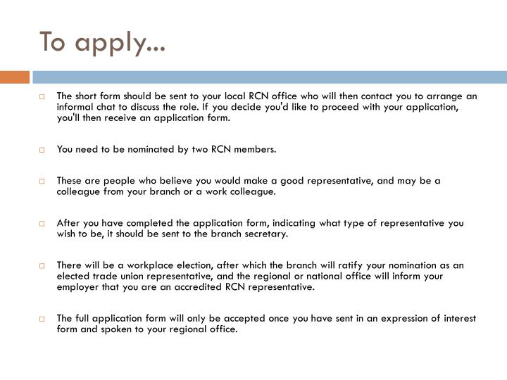 To apply...